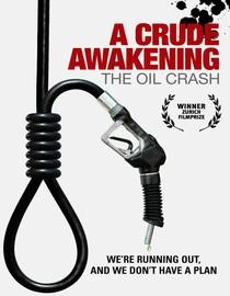 The Crude Awakening